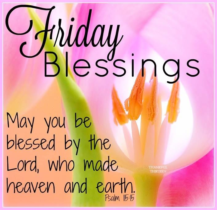 Friday Blessings Quotes Friday Blessings May You Be Blessed By The Lord Pictures, Photos  Friday Blessings Quotes