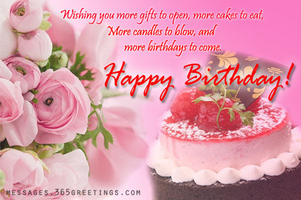 Wishing You More Gifts To Open Cakes Eat Candles Blow And Birthdays Come Happy Birthday