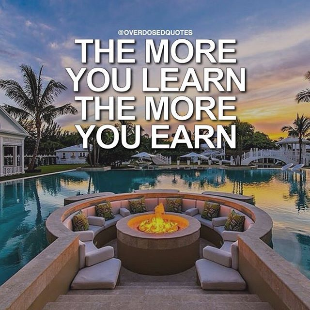 the more you learn  the more you earn pictures  photos  and images for facebook  tumblr