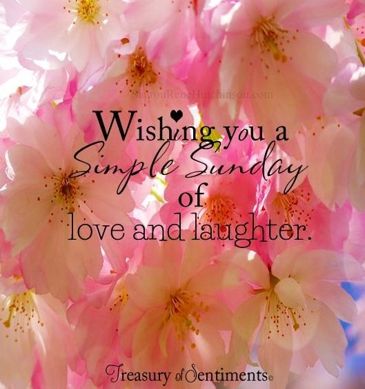 Wishing You A Simple Sunday Of Love And Laughter Pictures