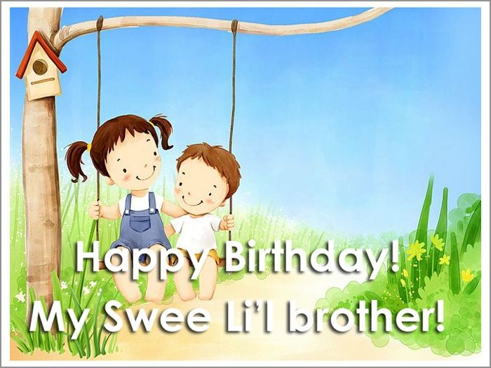 Happy Birthday My Sweet Little Brother Pictures Photos And Images