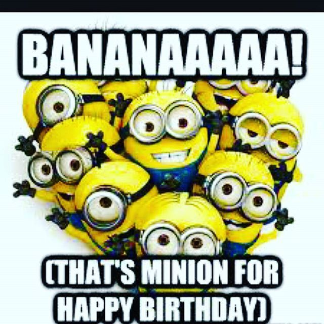 Birthday Funny Minion Quote Pictures Photos And Images: BANANAAAAA! That's Minion For Happy Birthday Pictures