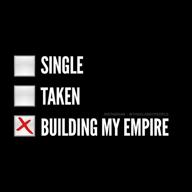 Single, Taken, Building My Empire Pictures, Photos, and ...