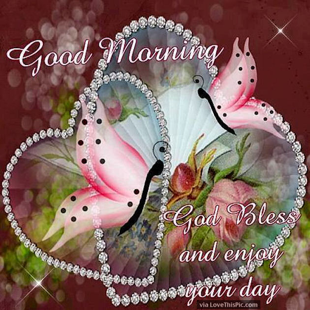 Good Morning God Bless Your Day : Good morning god bless you enjoy your day pictures photos