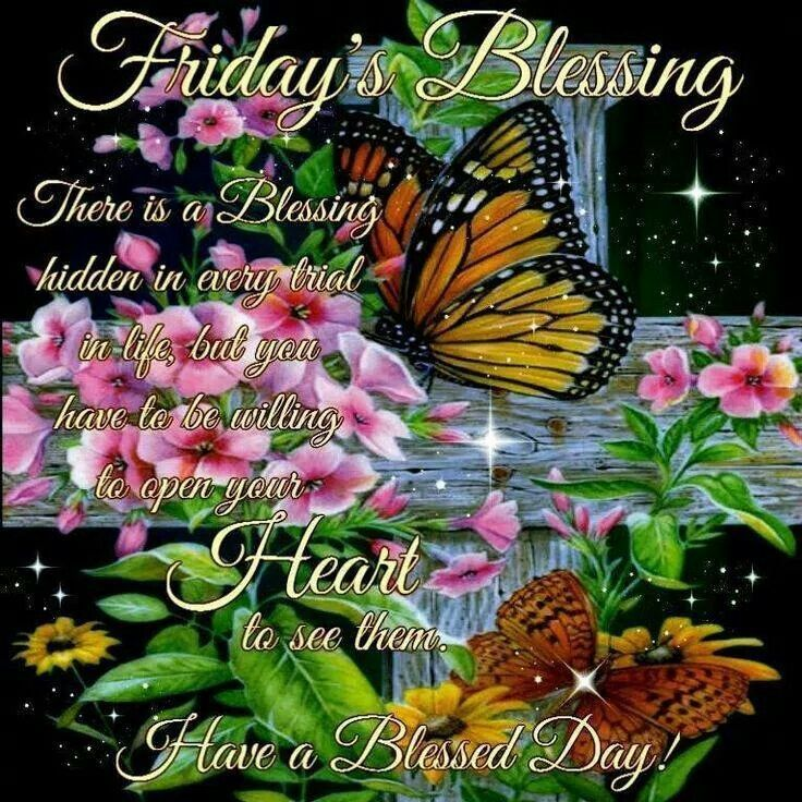 Friday S Blessing Have A Blessed Day Pictures Photos