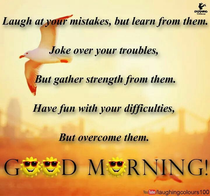 Good Morning Words Of Wisom Pictures Photos And Images For Facebook Tumblr Pinterest And Twitter