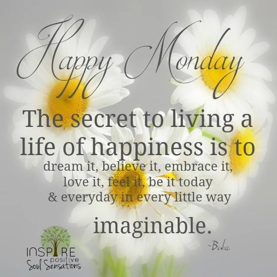 Happy Monday Quotes For Work: Inspirational Monday Quote About Happiness Pictures