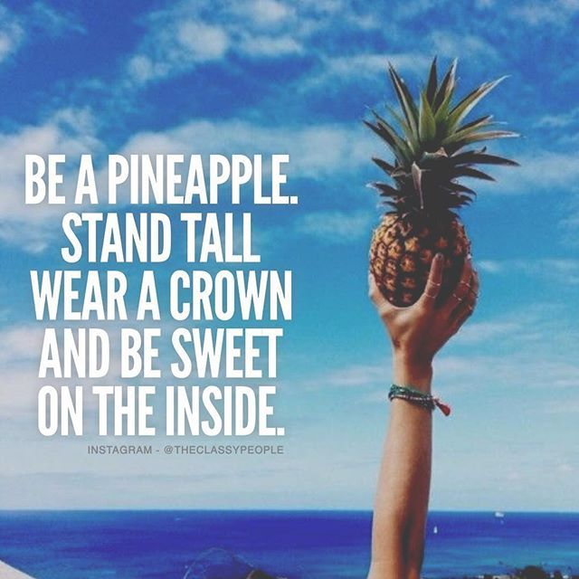 Humor Inspirational Quotes: Be A Pineapple Pictures, Photos, And Images For Facebook