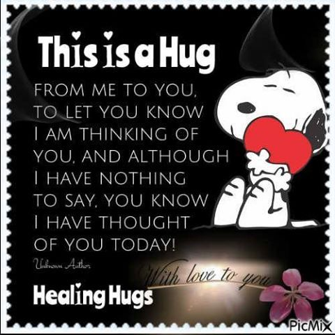 This Is A Hug From Me To You To Let You Know I Was ...