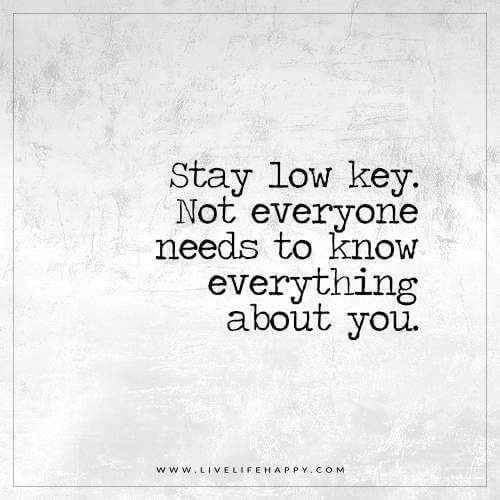 Low Life Person Quotes: Stay Low Key Pictures, Photos, And Images For Facebook