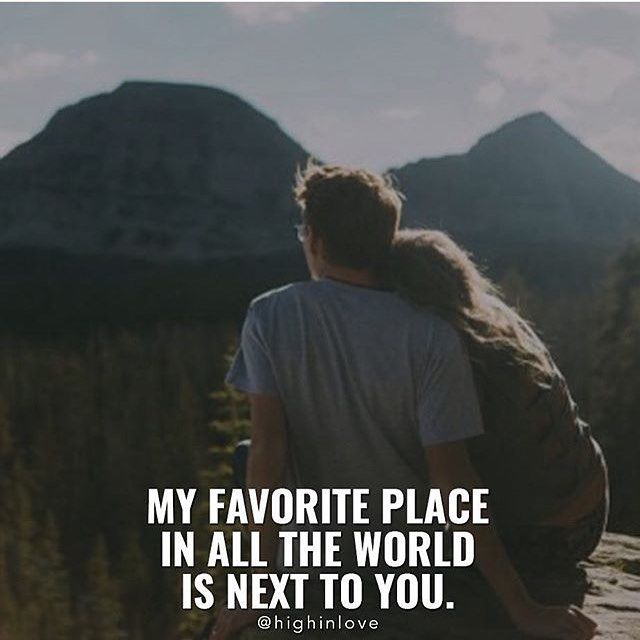 my favorite place in all the world is next to you pictures