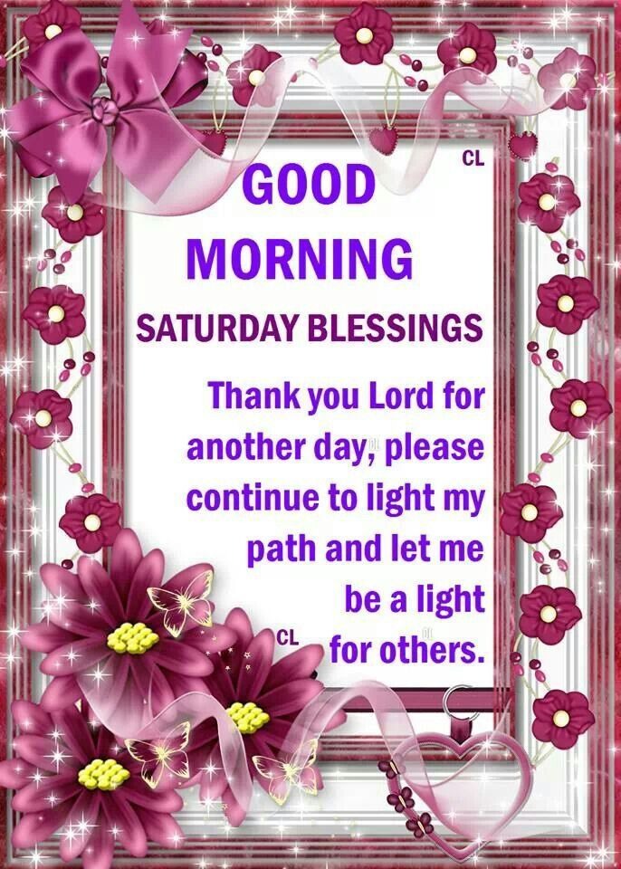 Good Morning, Saturday Blessings Pictures, Photos, and