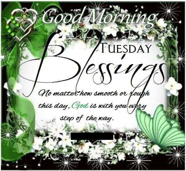 Good Morning Quotes Blessings: Good Morning Tuesday Blessings Quote Image Pictures