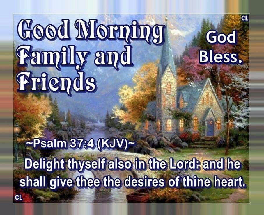 Good Morning Family And Friends Images : Good morning family and friends god bless pictures
