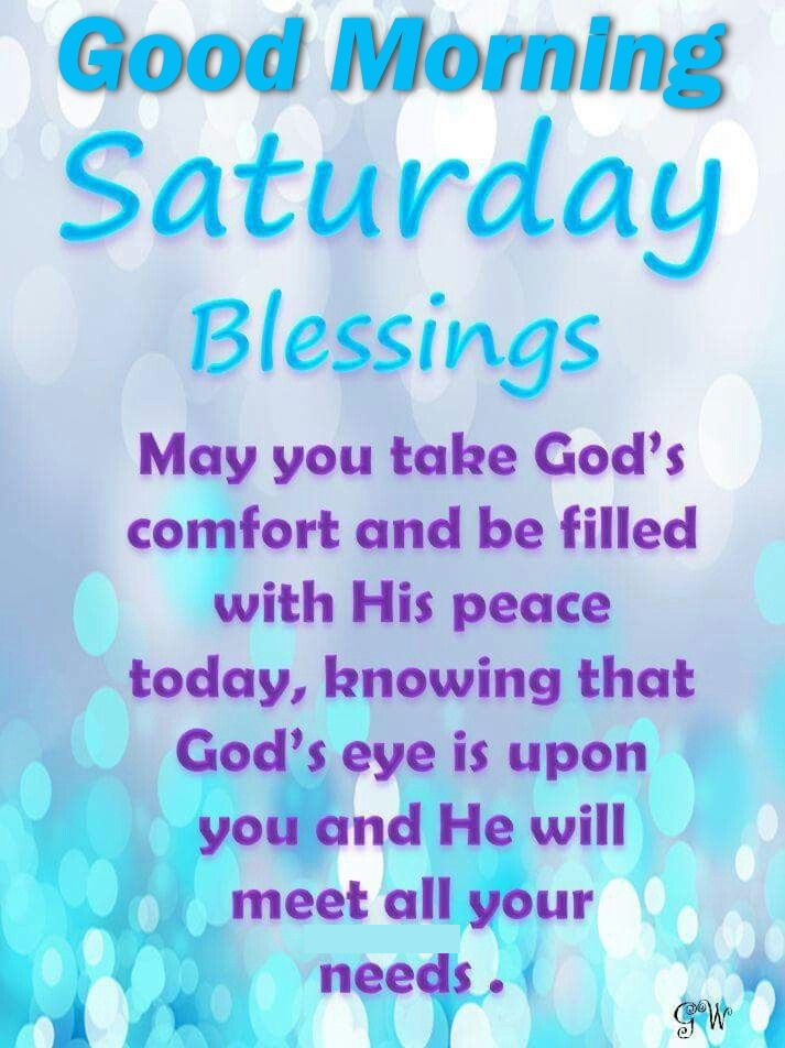Saturday Morning Quotes Good Morning Saturday Blessings Religious Quote Pictures, Photos  Saturday Morning Quotes