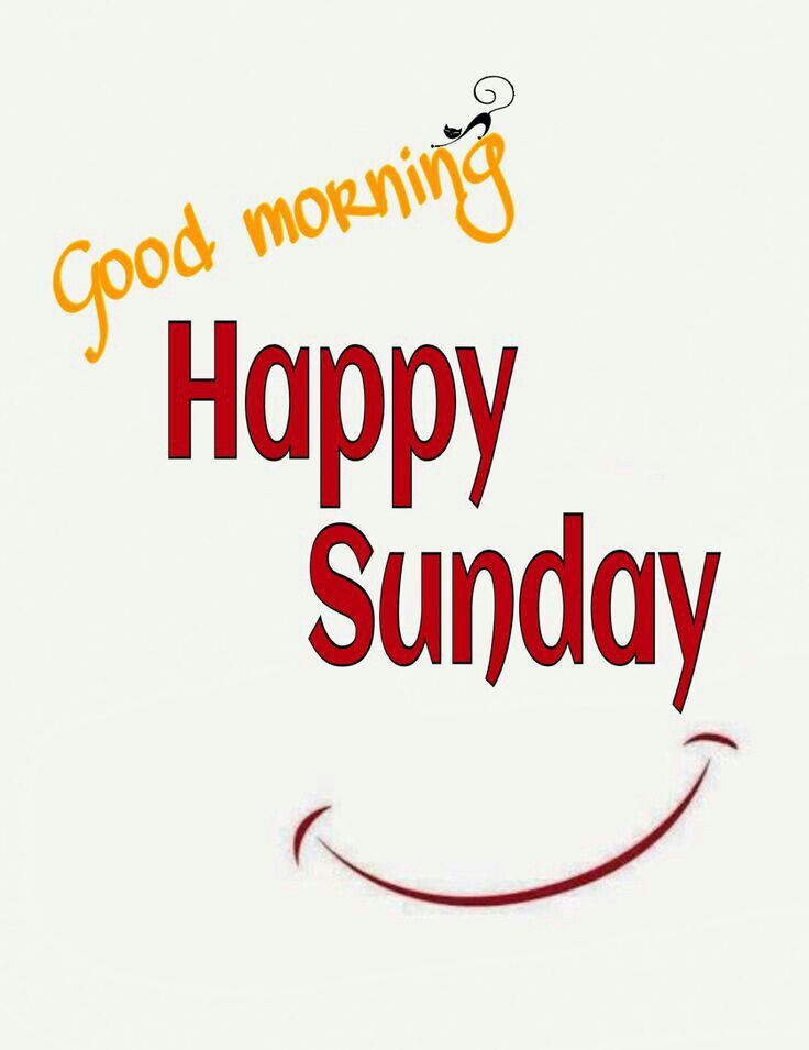 Good Morning And Happy Sunday Quotes : Smile good morning happy sunday pictures photos and