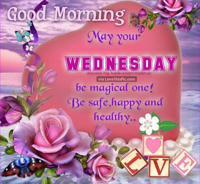 Good morning may your wednesday be magical pictures photos and good morning may your wednesday be magical m4hsunfo