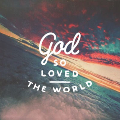 God So Loved The World Pictures, Photos, and Images for ...