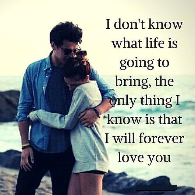 I Know I Will Love You Forever Pictures Photos And Images For Magnificent Love Forever Quotes