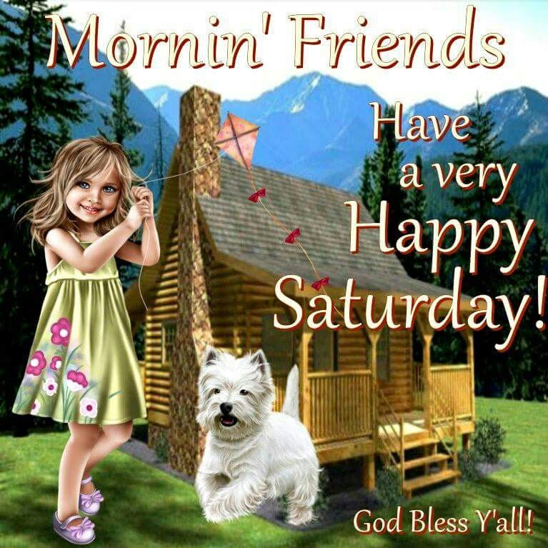morning friends have a happy saturday pictures photos