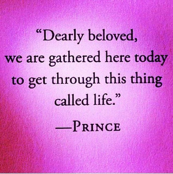 Great Song Quotes About Life: Dearly Beloved.....Prince Lyrics...Let's Go Crazy Pictures