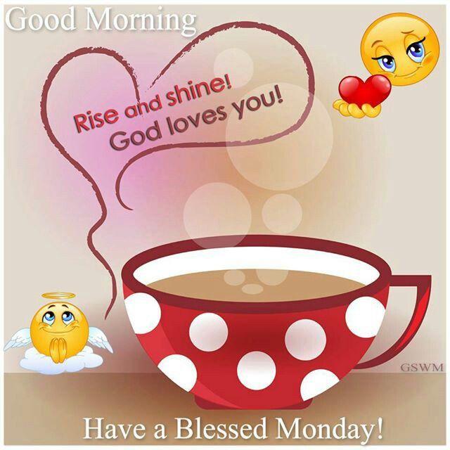 good morning god loves you happy monday