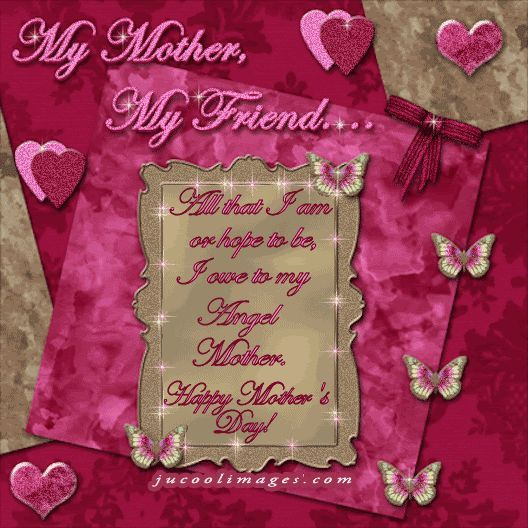 Happy Mothers Day Friend Quotes My Mother, My Friend..Happy Mother's Day Angel Mother Pictures  Happy Mothers Day Friend Quotes