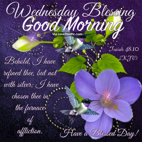 Wednesday Blessings, Good Morning Pictures, Photos, And