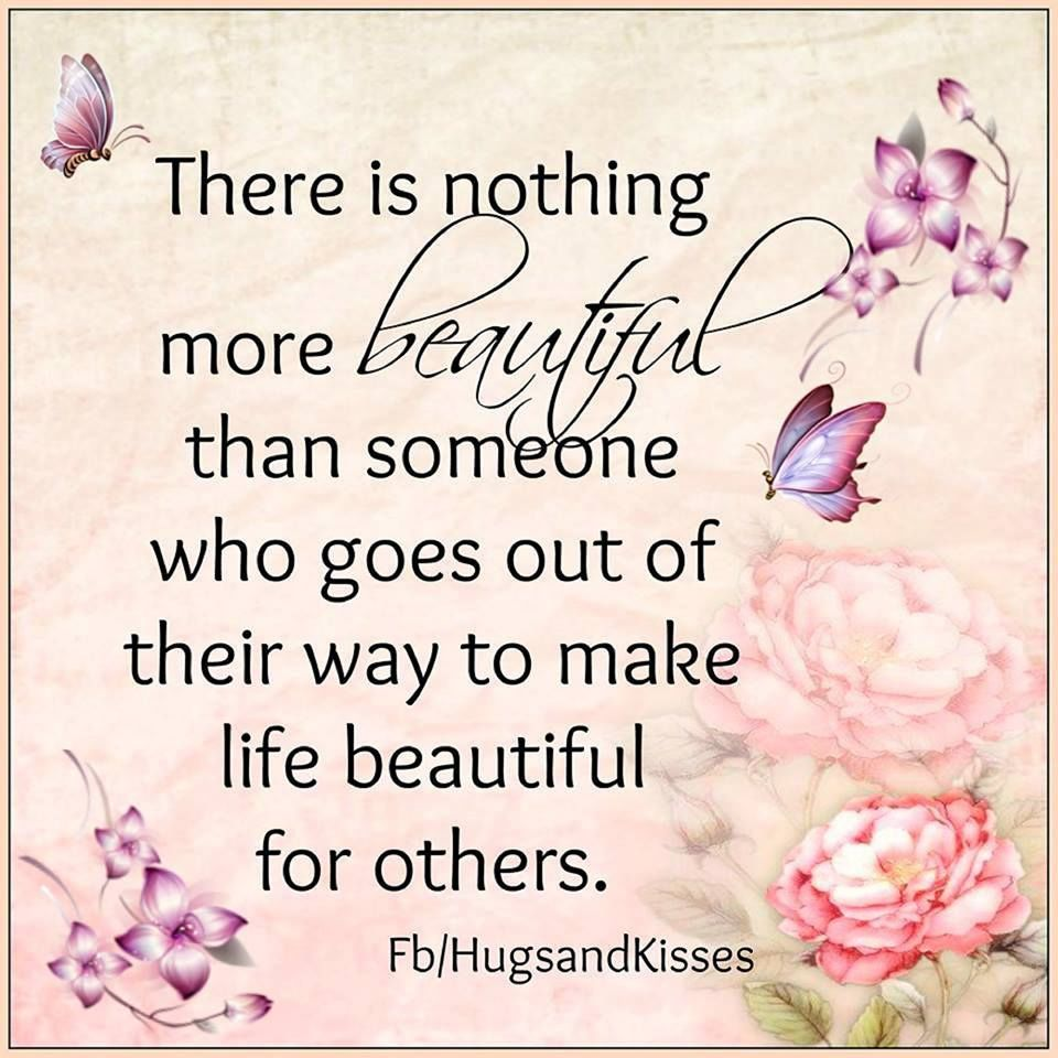 Beautiful Love Quotes Pics: There Is Nothing More Beautiful Than Someone Who Goes Out