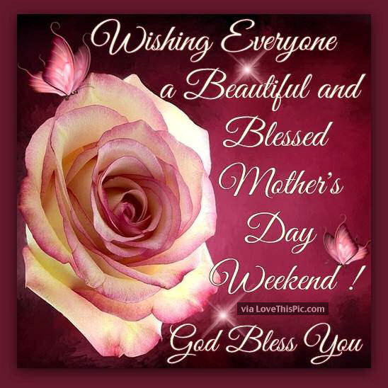 Image result for a beautiful blessed mothers day