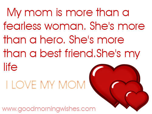My Mom Is More Than A Fearless Woman. She's My Life
