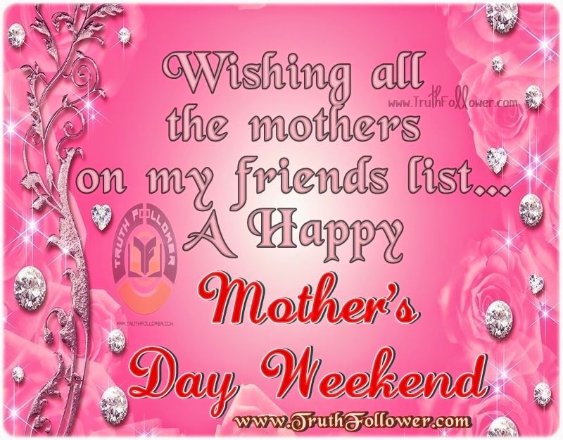 Mothers Day Weekend Pictures Photos And Images For Facebook Classy A Mothers Love Quotes 2