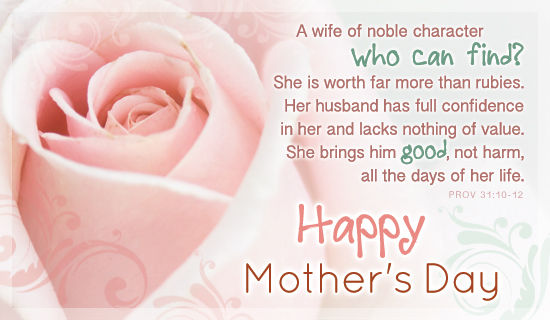 A Wife Of Noble CharacterHappy Mother's Day Pictures, Photos
