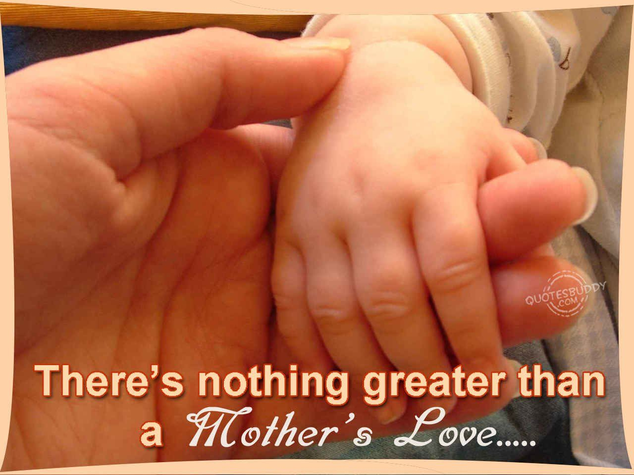 Mothers Love Quotes There's Nothing Greater Than A Mother's Love Pictures Photos And