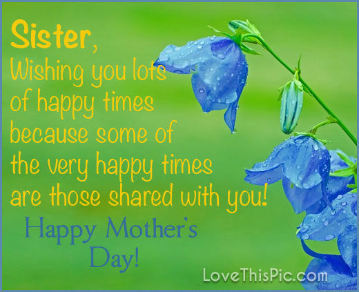 happy mothers day sister quotes