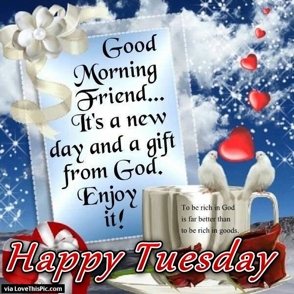 Good Morning Friends Happy Tuesday Quote Pictures, Photos