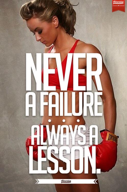 Failure ne a lesson never a demek always NEVER A
