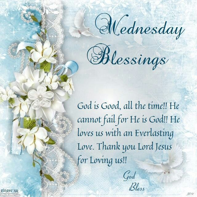 Good Morning Wednesday Blessings : Wednesday blessings pictures photos and images for