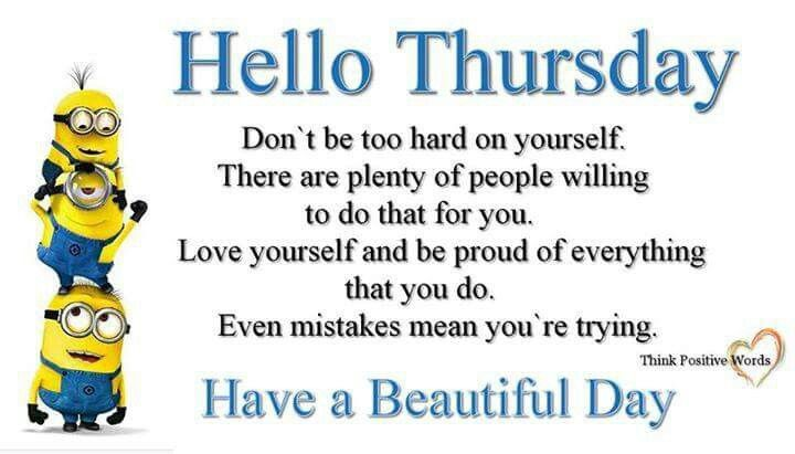 Hello Thursday Have A Beautiful Day Pictures Photos And