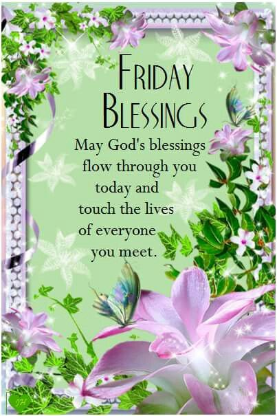 Friday Blessings Pictures, Photos, and Images for Facebook, Tumblr, Pinterest, and Twitter