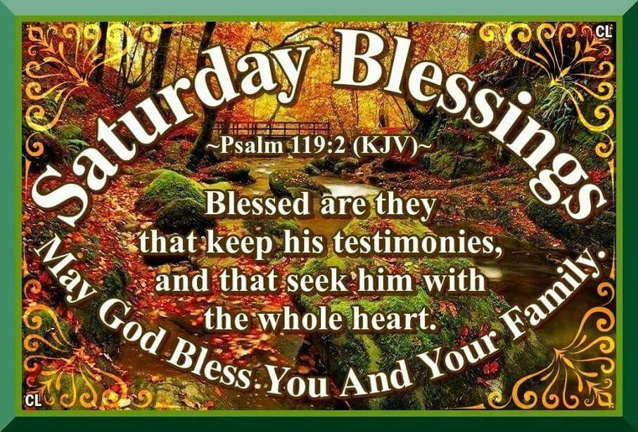 saturday blessings may god bless you and your family