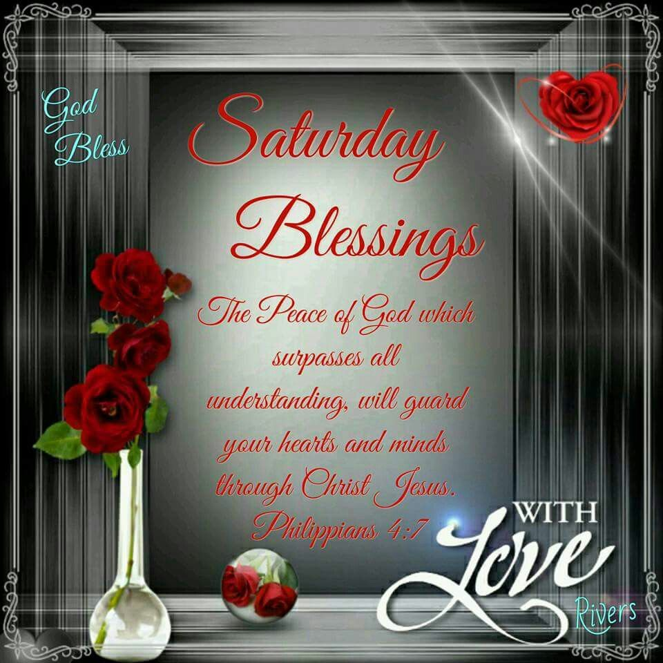 Saturday Blessings With Love Pictures Photos And Images For