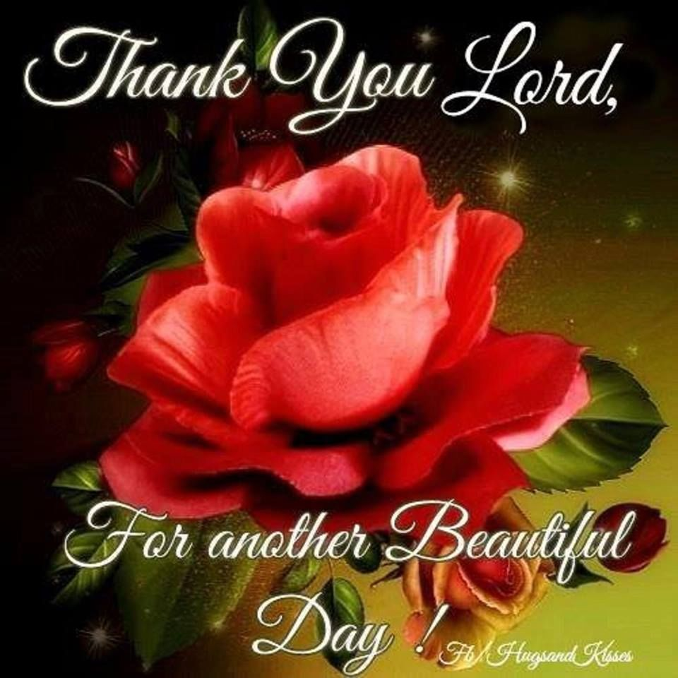Thank You Lord For Another Beautiful Day Pictures, Photos, and
