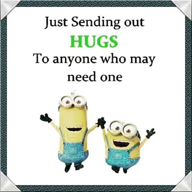 Sending Out Hugs To Anyone Who May Need One