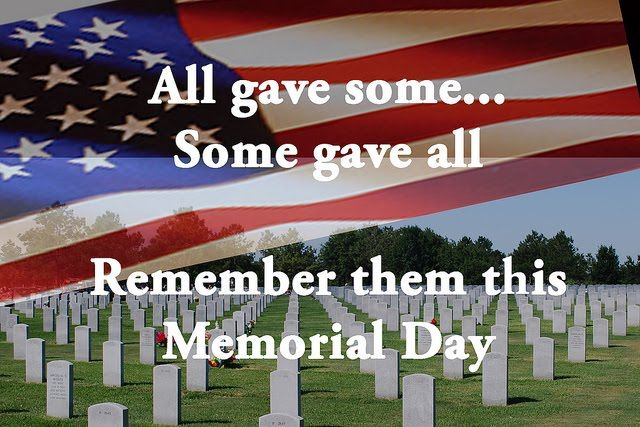 all gave some some gave all remember them this memorial day pictures photos and images for. Black Bedroom Furniture Sets. Home Design Ideas
