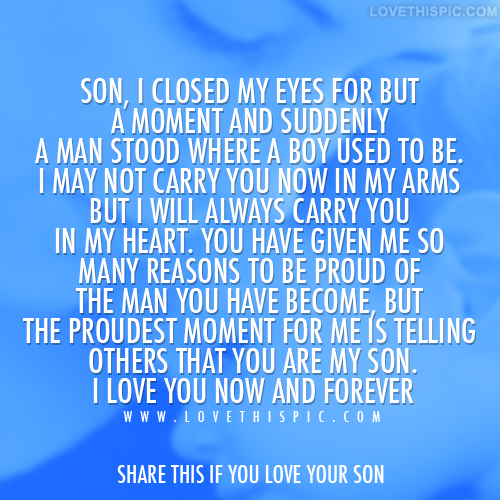 Funny I Love You Son Quotes : love it son i love you now and forever