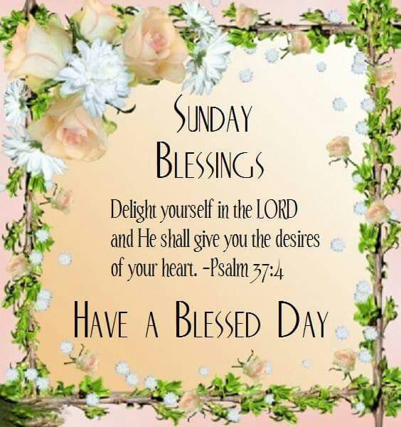 Blessed Day Quotes From The Bible: Sunday Blessings, Have A Blessed Day Pictures, Photos, And