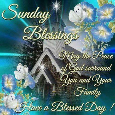 sunday blessings may you and your family have a blessed day
