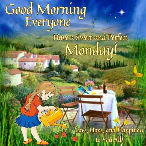 Good Morning Good Morning Everyone In The News : Good morning everyone have a sweet and perfect monday