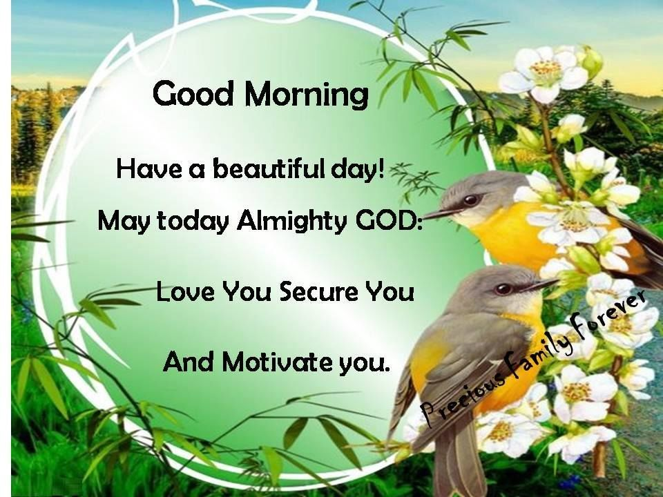 good morning may god love and motivate you